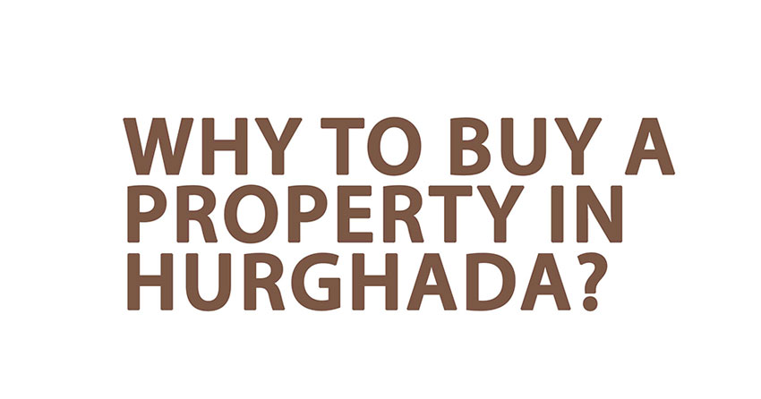 835 Why to Buy a Property in Hurghada